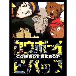 Cowboy Bebop | Ковбой Бибоп