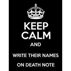 Deathnote - Keep Calm   Тетрадь Смерти