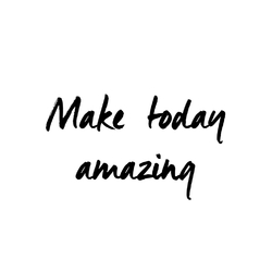 Motivation | Make today amazing