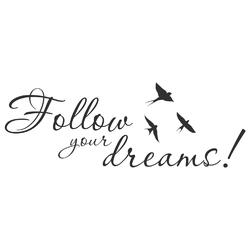 Motivation | Надпись: Follow your dreams!
