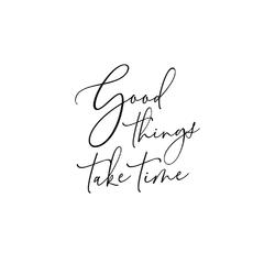 Scandinavian poster | Скандинавский постер: Good things take time