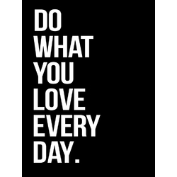 Motivation | Do what you love Every Day