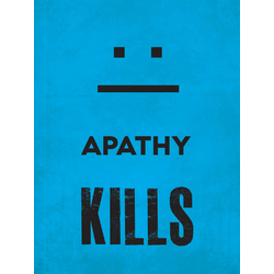 Motivation | Apathy Kills