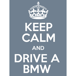 BMW | БМВ | Keep Calm