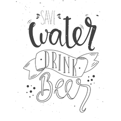 Motivation | Save Water Drink Beer