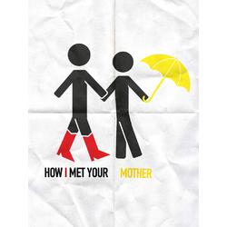 How I met your Mother   Как я встретил вашу маму