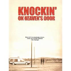 Knockin' on Heaven's Door   Достучаться до небес