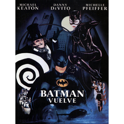Batman: Vuelve | Бэтмен