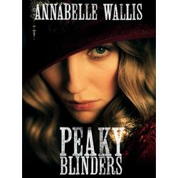 Peaky Blinders: Annabelle Wallis | Острые козырьки