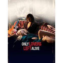 Only Lovers Left Alive | Выживут только любовники