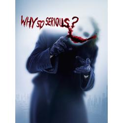 Joker: Why so serious? | Джокер: Почему так серьезно?