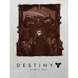 Destiny - King's Fall (Коллекция постеров №1)