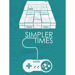 Super Nintendo - Simpler Times