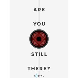 Portal 2 - Are You Still There?