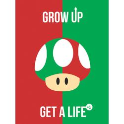 Mario | Grow Up, Get a Life