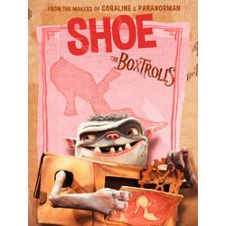 The Boxtrolls - Shoe (Коллекция постеров) | Семейка монстров