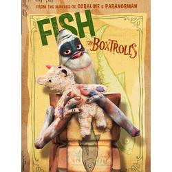The Boxtrolls - Fish (Коллекция постеров) | Семейка монстров