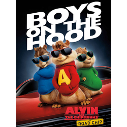 Alvin and the Chipmunks: Boys on the Hood | Элвин и бурундуки