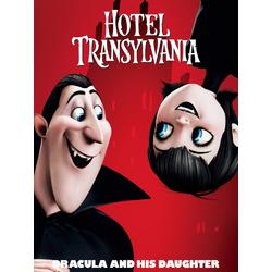 Hotel Transylvania | Монстры на каникулах | Дракула и его дочь
