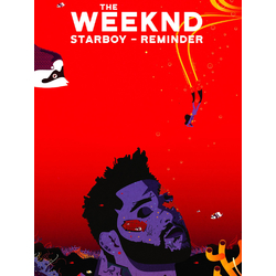 The Weeknd: Starboy - Reminder