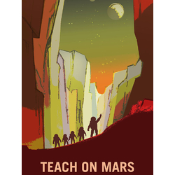 Space (Коллекция постеров): Teach on Mars | Учиться на Марсе