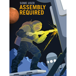Space (Коллекция постеров): Assembly Required | Требуется Монтаж